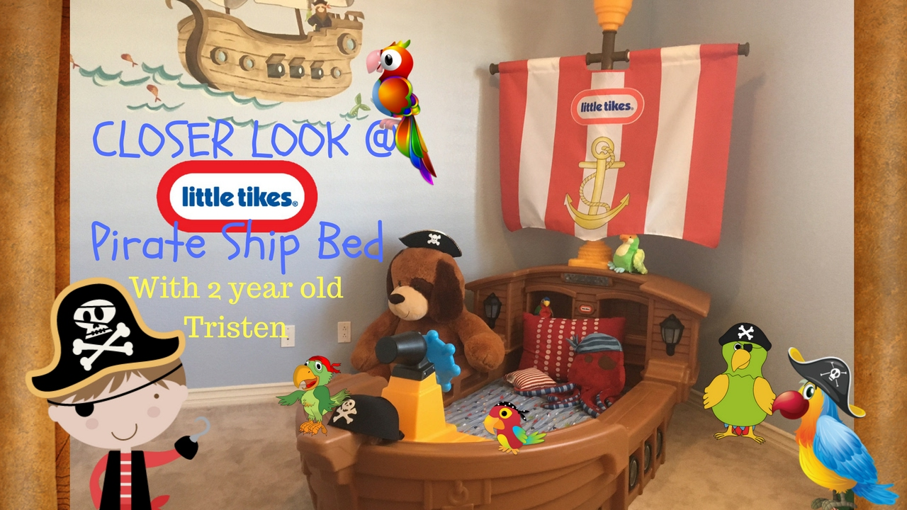 Little Tikes Pirate Bed | Jake and The Neverland Pirates Ship Bed | Pirate Ship Bunk Beds